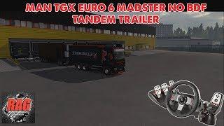 ETS2 - Man TGX Euro 6 Madster no Tandem Trailer - Pro Mods - Logitech G27
