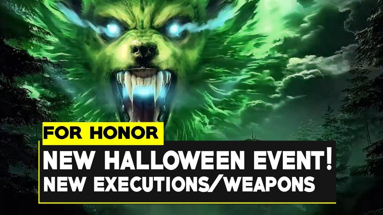 For Honor Halloween Event 2020 Gear For Honor: NEW HALLOWEEN EVENT! NEW FINISHERS / WEAPONS! Fangs Of