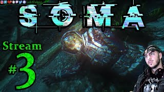 SOMA 👹END💦1st Time🐳🤖Pro👑All DLC💸PC💻Max Graphics✨#3rd Stream🎋