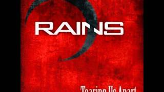 Rains - Tearing Us Apart