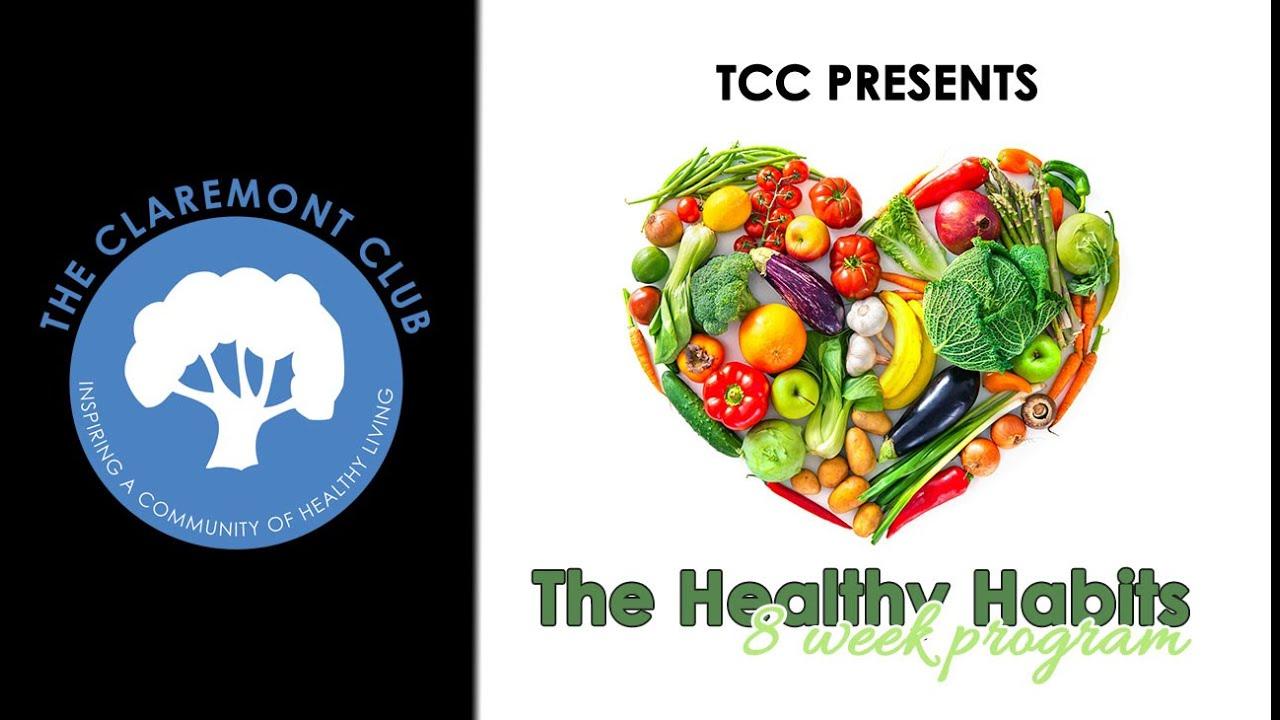 TCC Presents: The Healthy Habits