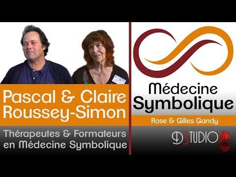 La Médecine Symbolique par Pascal & Claire Roussey-Simon