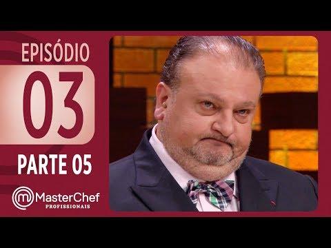 MASTERCHEF PROFISSIONAIS (19/09/2017) | PARTE 5 | EP 03 | TEMP 02