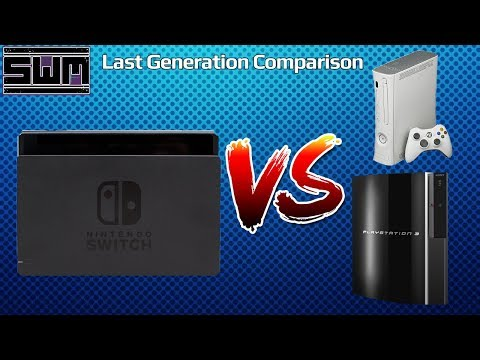 Nintendo Switch VS Last Generation Consoles!