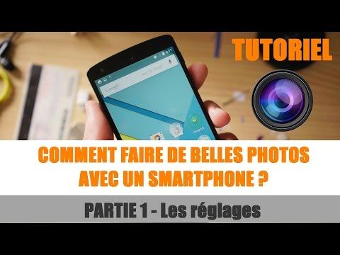 Tuto : Faire de belles photos avec un smartphone - Partie 1