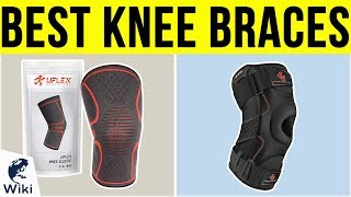 10 Best Knee Braces 2019