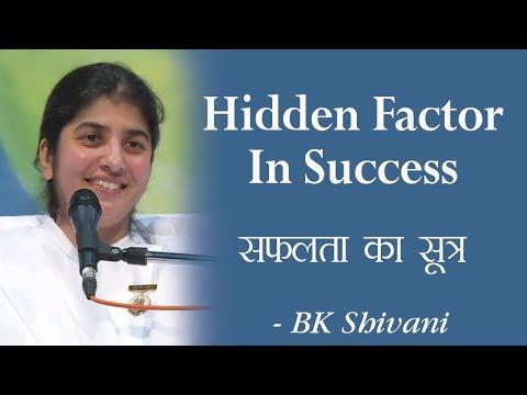 Hidden Factor In Success: 17b: BK Shivani (English Subtitles)