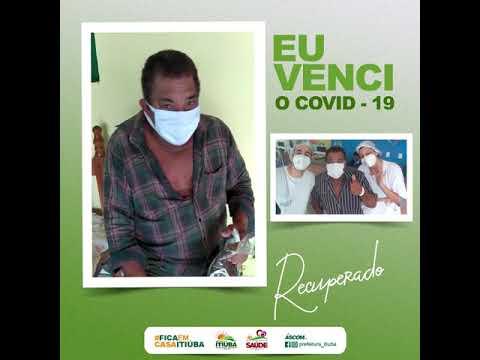 """ITIÚBA: APÓS VENCER COVID - 19 PACIENTE ORIENTA """"FICA EM CASA"""""""