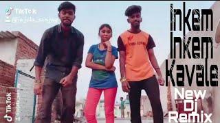 Inkem Inkem Kavale  Song    New Dj Remix    Geethagovindam  / Sanjay Sanju /#tiktok 2018