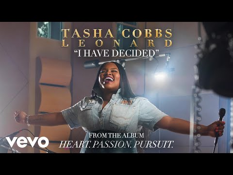 Tasha Cobbs Leonard - I Have Decided (Audio)