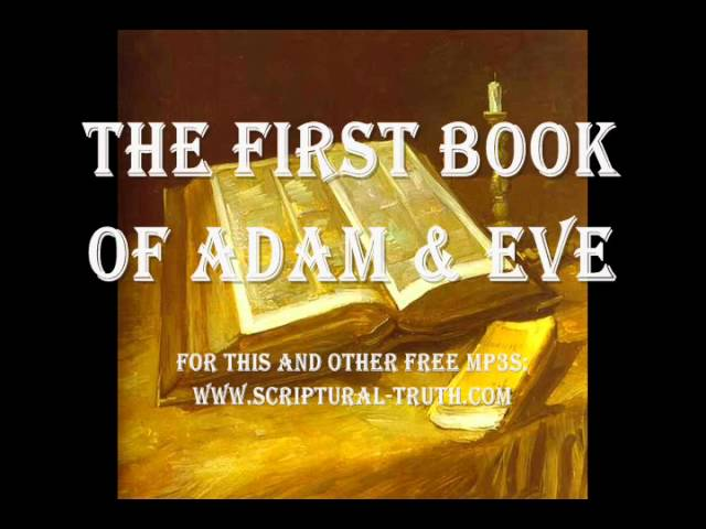 First Book Of Adam Eve Entire Book Youtube