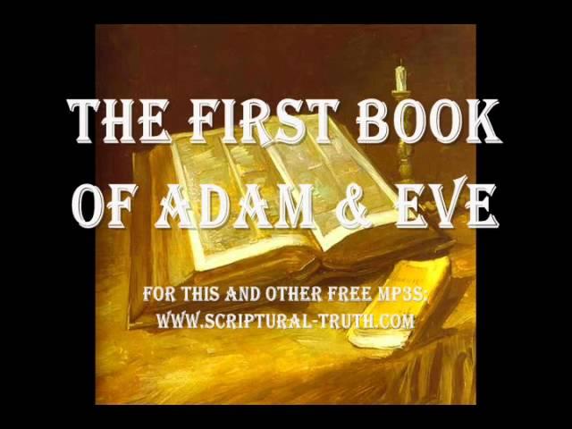First Book of Adam & Eve - Entire Book