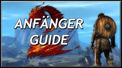 Guild Wars 2 | Anfänger Guide