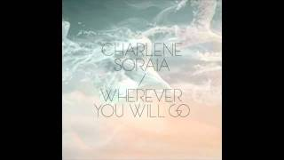 Обложка Charlene Soraia Wherever You Will Go