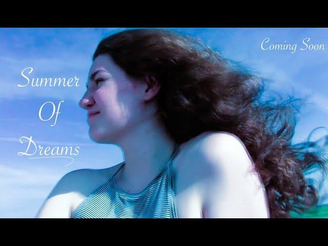 Summer of Dreams Teaser Trailer 1