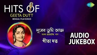 Bengali Film Songs of Geeta Dutt | Top Bengali Songs Jukebox