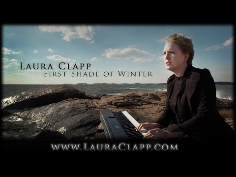First Shade of Winter by Laura Clapp - OFFICIAL MUSIC VIDEO