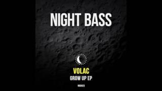 Volac Grow Up Original Mix