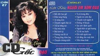 LIÊN KHÚC HƯƠNG LAN - Người Em Xóm Đạo - CD Gốc Nhạc Vàng Xưa Thập niên 90 (Lệ Hằng 27)