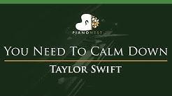 Taylor Swift - You Need To Calm Down - LOWER Key (Piano Karaoke / Sing Along)