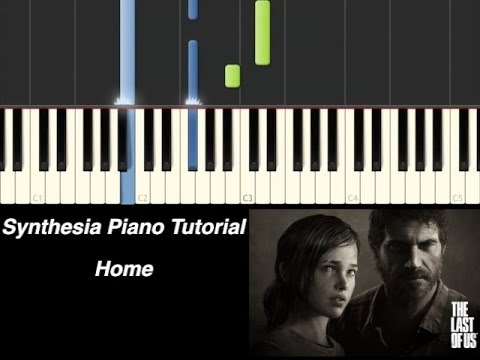Piano Tutorial - The Last Of Us - Home [Synthesia Piano Tutorial]
