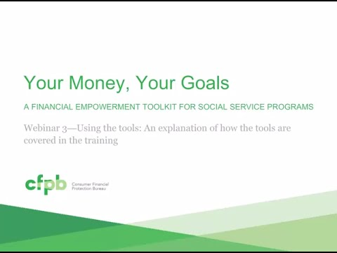 Your Money, Your Goals: Using the tools