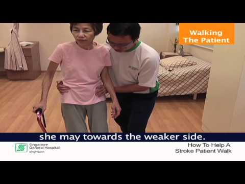 How To Walk A Patient With Stroke Safely - SingHealth Healthy Living Series
