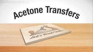 Acetone Transfers - Transfer an Image onto Wood