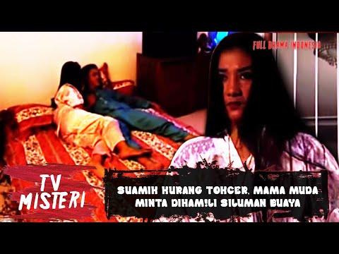 SUAMIK KURANG TOKCER, MAMA MUDA MINTA DIHAM!LI SILUMAN BUAYA | TV MISTERI