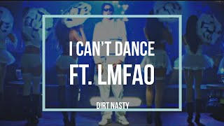 Dirt Nasty I Can 39 t Dance.mp3