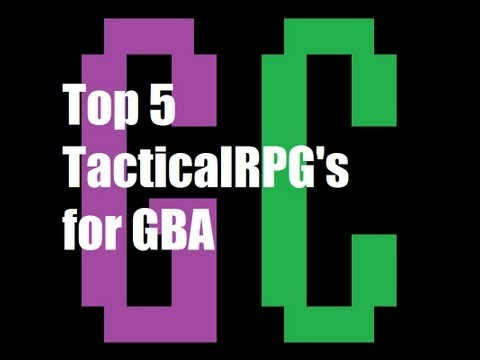 Top 5 Tactical RPG's for GBA