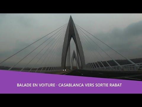 Balade voiture 🚘 Casablanca vers sortie rabat ( Pont mohammed VI )