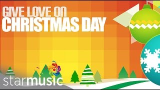 25 Days of Christmas: Give Love On Christmas Day (Bugoy Drilon & Liezel Garcia)
