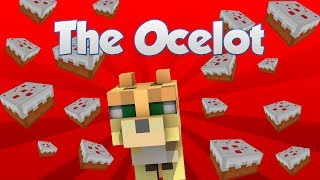 The Ocelot (Minecraft Machinima)