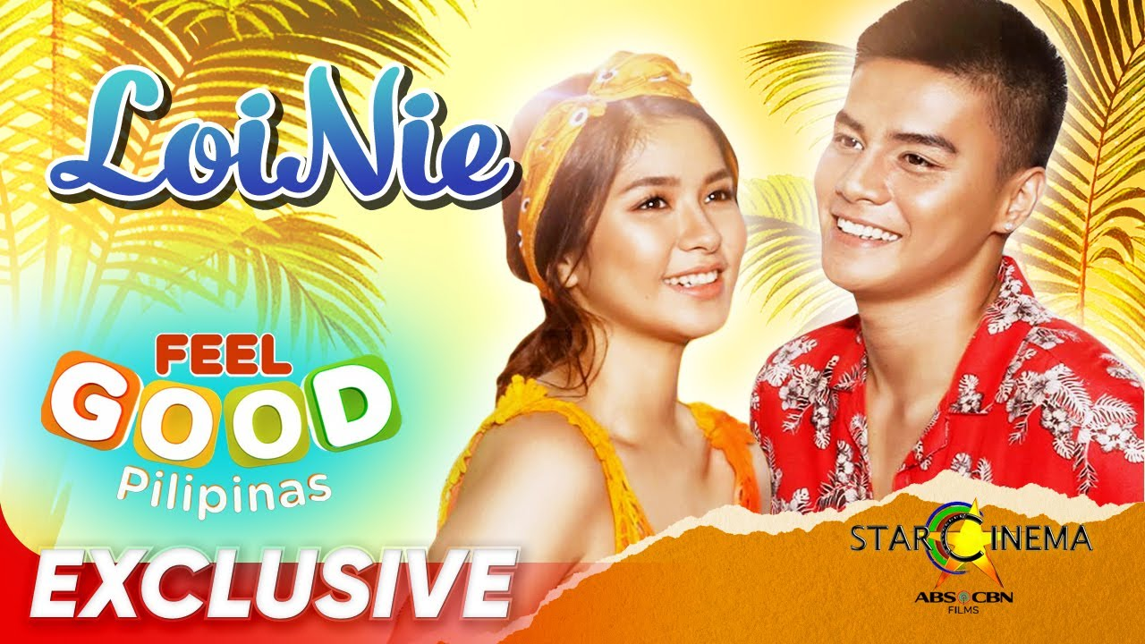 Star Cinema Special ID 'Feel Good Pilpinas' featuring Ronnie Alonte and Loisa Andalio