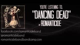 Romanticide - Dancing Dead