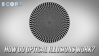 How Do Optical Illusions Work?   SCOPE TV