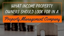What Income Property Owners Should Look For in a Phoenix Property Management Company