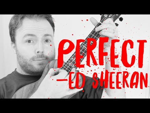 Perfect Ed Sheeran Easy Ukulele Tutorial Youtube