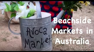 Avoca Beachside Markets, Central Coast, Australia - You Should Be Here!