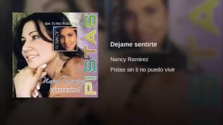 Pista Original: Déjame Sentirte - Nancy Ramírez, Álbum: Sin Ti No Puedo Vivir.
