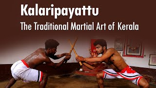 Kalaripayattu - Unique martial art of Kerala