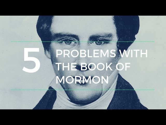Five Problems with the Book of Mormon