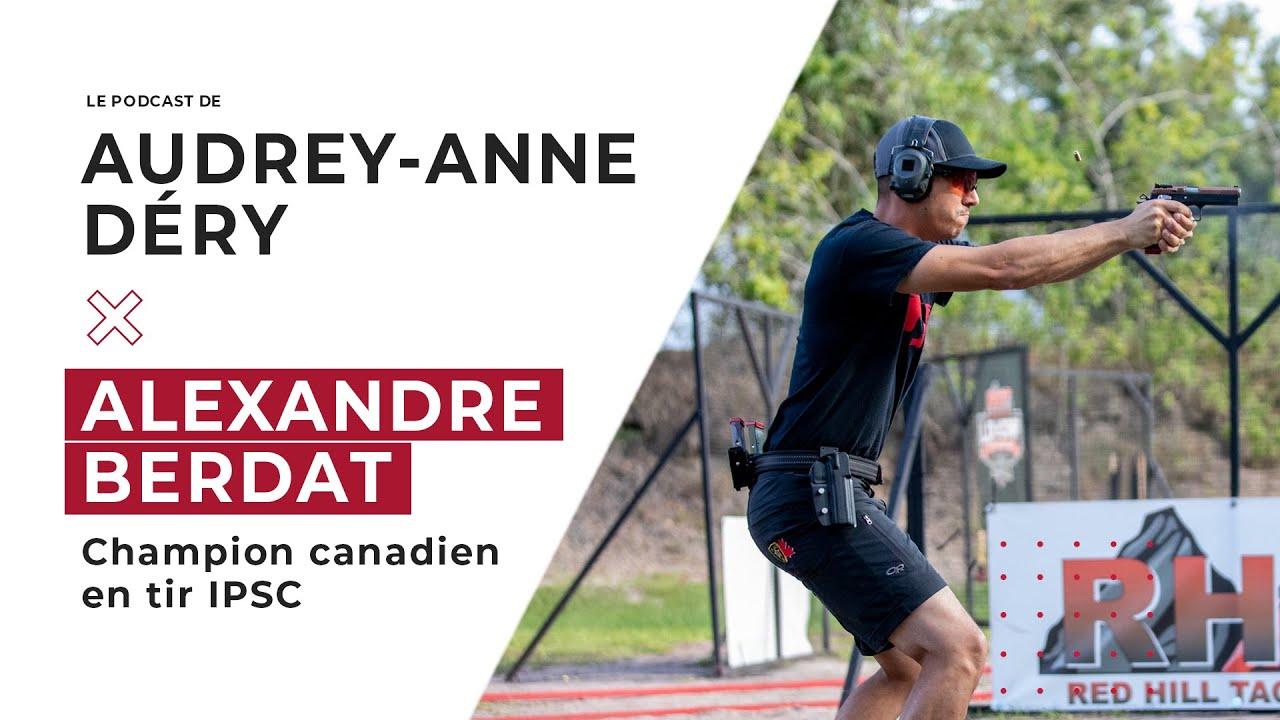 Entrevue avec Alexandre Berdat, champion canadien de tir IPSC