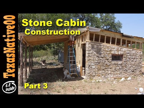 Stone Cabin Construction (Part 3)