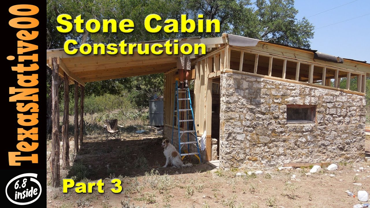 Stone cabin construction part 3 youtube for How to build a stone cabin