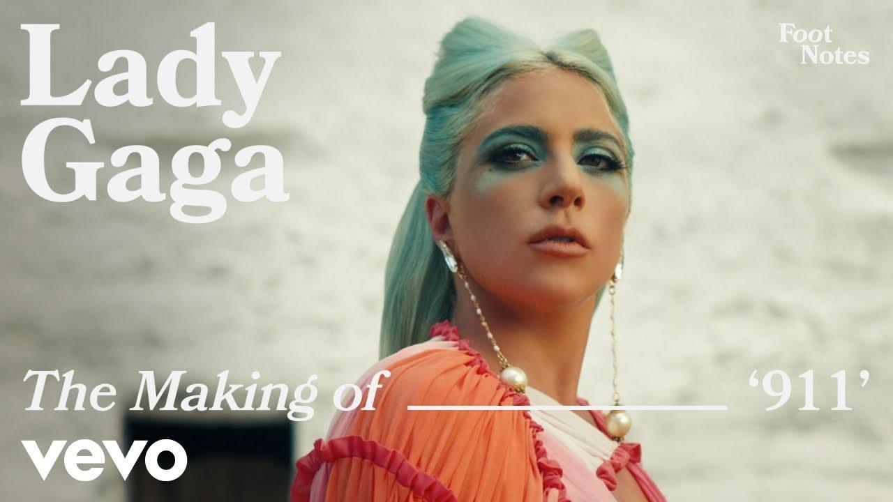 Lady Gaga - The Making of '911'   Vevo Footnotes