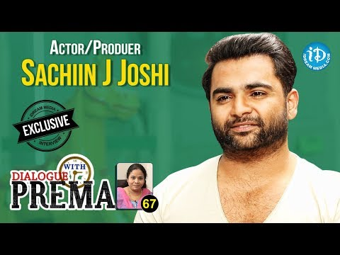 Actor/Producer Sachiin Joshi Exclusive Interview || Dialogue With Prema #67