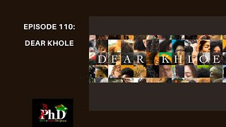 Episode 110: Dear Khole