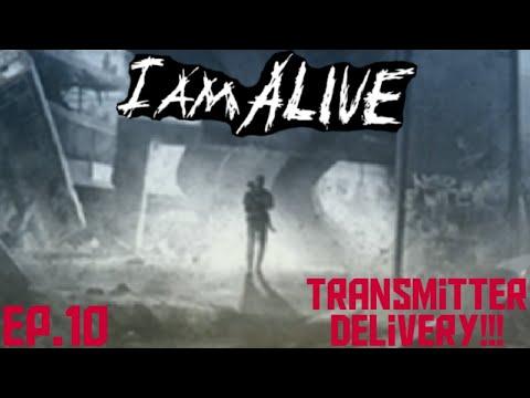I Am Alive ep.10 Transmitter Delivery!!!  